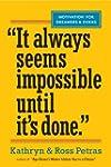 It Always Seems Impossible Until It's...