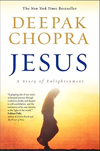 Jesus: A Story of Enlightenment (Enlightenment Series) por Deepak Chopra