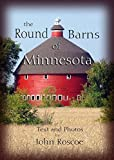 The Round Barns of Minnesota
