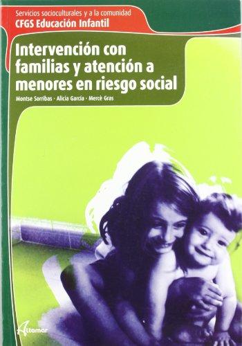 Intervención Con Familias Y Atención A Menores En Riesgo Social. CFGS