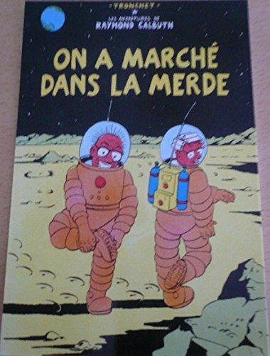 raymond-calbut-on-a-marche-dans-la-merde-tintin-pastiche-10x15-cm-carte-postale