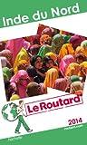 Telecharger Livres Le Routard Inde du Nord 2014 (PDF,EPUB,MOBI) gratuits en Francaise