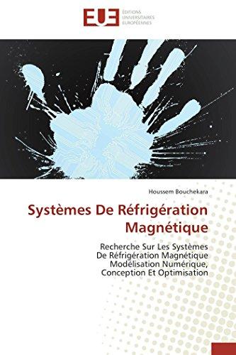 Systèmes de réfrigération magnétique