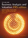 Business Analysis and Valuation (IFRS Edition): Text and Cases