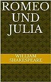 Romeo und Julia (German Edition)