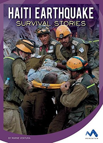 Haiti Earthquake Survival Stories (Natural Disaster True Survival Stories) by Marne Ventura (2016-01-06)