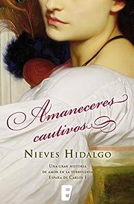 Amaneceres cautivos par Nieves Hidalgo