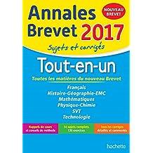Annales Brevet 2017 le Tout-en-un 3e - Nouveau programme 2016
