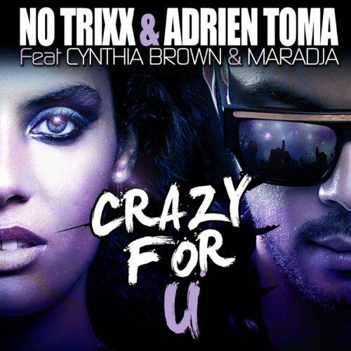 Crazy for U (feat. Cynthia Brown, Maradja) [French Radio Edit]