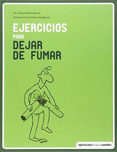 Ejercicios para dejar de fumar (Terapias Libros de ejercicios)