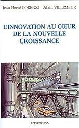 L' Innovation au Coeur de la Nouvelle Croissance