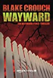 Wayward (Ein Wayward-Pines-Thriller, Band 2) bei Amazon kaufen