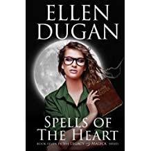 Spells Of The Heart: Volume 7 (Legacy Of Magick Series,)