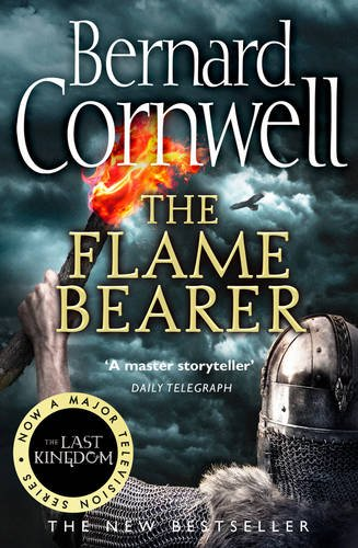 The Flame Bearer (The Last Kingdom Series, Book 10) por Bernard Cornwell