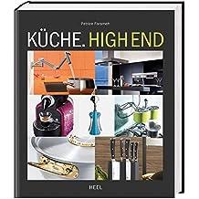 Küche. High End