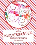 Kindergarten Freundebuch zum Ausmalen: Dein Kindergartenfreundebuch mit extra Seiten für die Erzieher | Design: gestreift