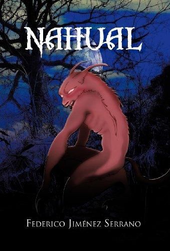Nahual: Novela par Federico Jim Serrano