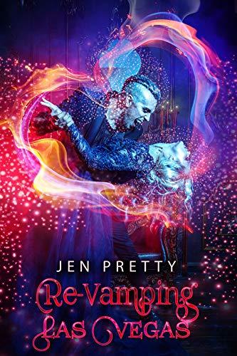 Re-Vamping Las Vegas by Jen Pretty