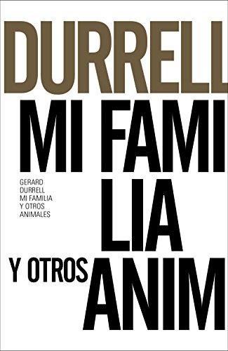 Mi familia y otros animales (Libros Singulares (Ls))