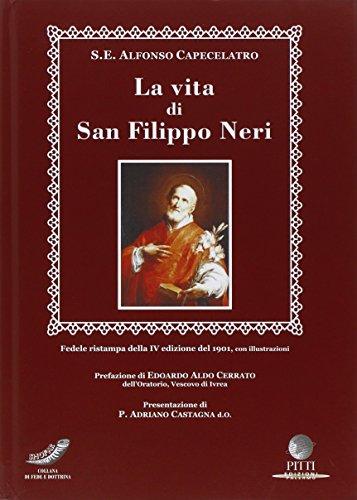 La vita di S. Filippo Neri (rist. 1901)