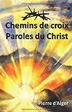 Telecharger Livres Chemins de Croix Paroles du Christ Livret illustre (PDF,EPUB,MOBI) gratuits en Francaise
