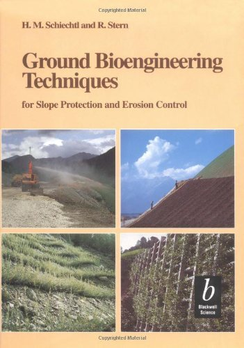 Ground Bioengineering Techniques for Slope Protection and Erosion Control by H. M. Schiechtl (21-Jun-1996) Hardcover