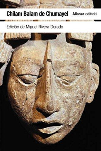 Chilam Balam de Chumayel (El Libro De Bolsillo - Humanidades) por Miguel Rivera Dorado