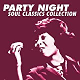 Party Night Soul Classics Collection