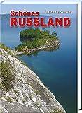 Schönes Russland: Goldener Ring ? Karelien ? Baikalsee ? Irkutsk - Siegfried Kursch