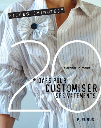 20 Ides pour customiser ses vtements