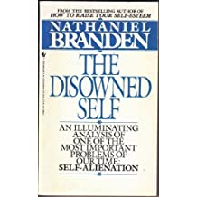 Disowned Self by Nathaniel Branden (1973-06-01)