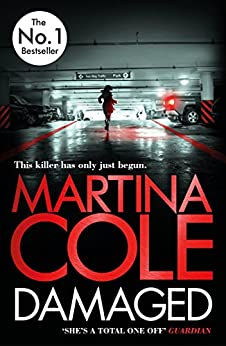 Damaged: the new Martina Cole bestseller featuring Kate Burrows by [Cole, Martina]