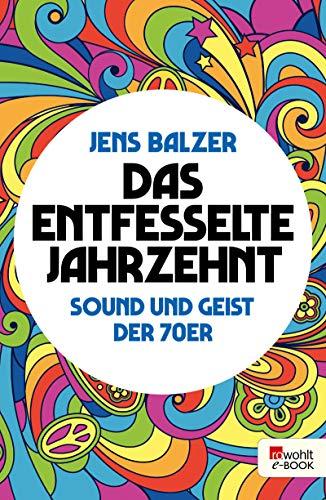 zehnt: Sound und Geist der 70er ()