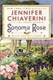 Sonoma Rose: An Elm Creek Quilts Novel (The Elm Creek Quilts)