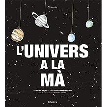 L'univers A La Ma (Àlbums il·lustrats)