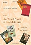 The Oxford History of the Novel in English: Volume Nine: The World Novel in English to 1950