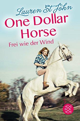 One Dollar Horse – Frei wie der Wind Frei Dollar
