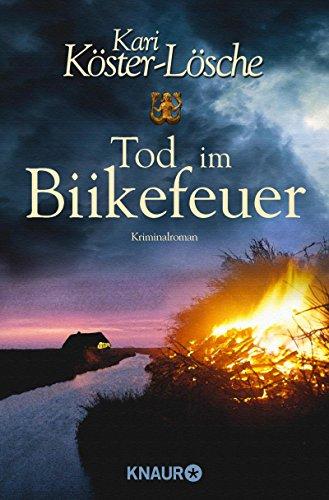 Buchseite und Rezensionen zu 'Tod im Biikefeuer: Kriminalroman' von Kari Köster-Lösche