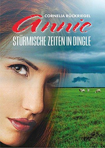 Annie: Stürmische Zeiten in Dingle