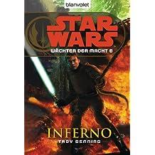 Star Wars Wächter der Macht 6: Inferno