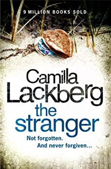 The Stranger (Patrik Hedstrom and Erica Falck, Book 4) par [Lackberg, Camilla]