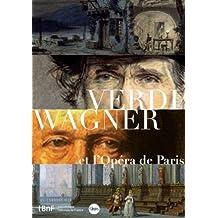 Verdi Wagner et l'opéra de Paris