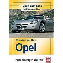 Opel: Personenwagen seit 1945