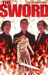 [The Sword: Fire v. 1] [by: Joshua Luna]
