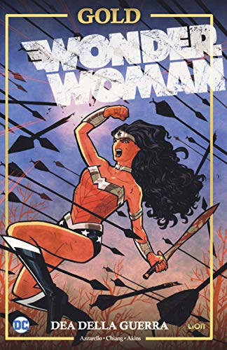 Dea della guerra. Wonder Woman