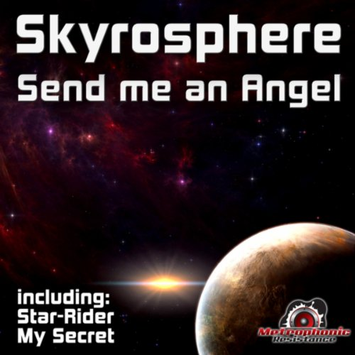 Skyrosphere-Send Me An Angel