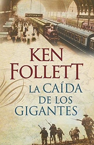 La caída de los gigantes (EXITOS) por Ken Follett