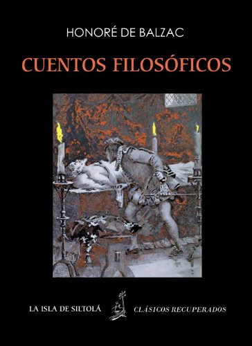 Cuentos filosóficos (Ilustrado) (Siltolá - Clásicos recuperados) por Horoné de Balzac