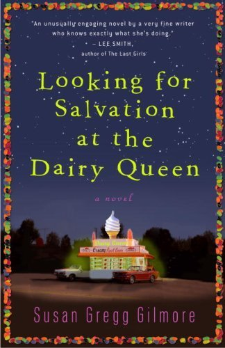 looking-for-salvation-at-the-dairy-queen-a-novel-by-gregg-gilmore-susan-2009-paperback
