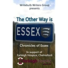 The Other Way Is Essex